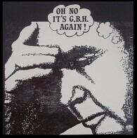 G.B.H. - Oh No It's G.B.H. Again!