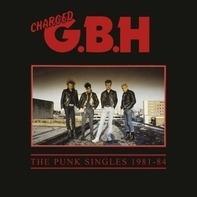 G.B.H. - Punk Singles 1981-1984