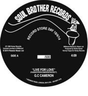 G.C. Cameron - Live For Love/Love Just Ain't No Fun