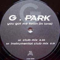 G.Park - You Got Me Fallin (In Love)