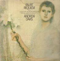 Gabriel Fauré , Lucia Popp , Siegmund Nimsgern , Andrew Davis - Requiem