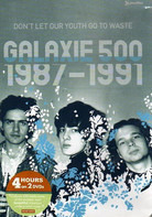 Galaxie 500 - 1987-1991 - Don't Let Our Youth Go To Waste