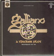 Galliano - A Thicker Plot - Remixes 93-94