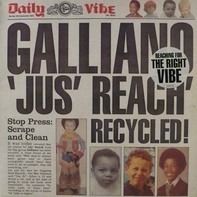 Galliano - Jus' Reach Recycled