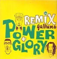 Galliano - Power And Glory (Remix)