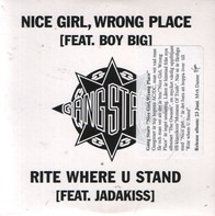 Gang Starr - Nice Girl, Wrong Place / Rite Where U Stand