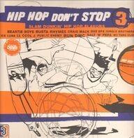 Gang Starr, Das EFX, Public Enemy, NWA - Hip Hop Don't Stop Vol. 3