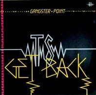 Gangster Point - Get Back