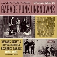 Garage Punk Unknowns - The Last Of The Vol.6