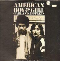 Garland Jeffreys - American Boy & Girl