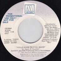Garry Glenn - Feels Good to Feel Good