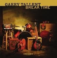 Garry Tallent - Break Times