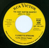 Gary Burton - Fleurette Africaine / General Mojo Cuts Up