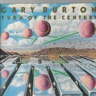 Gary Burton - Turn Of The Century