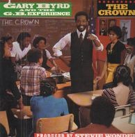 Gary Byrd & The G.B. Experience - The Crown