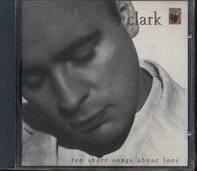 Gary Clark - Ten Short Songs About Love