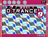 Gary D. / Elastique Culture - D.Trance 9