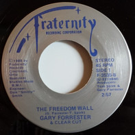 Gary Forrester And Clear Cut - Freedom Wall
