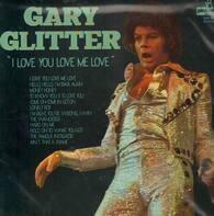 Gary Glitter - I love you love me love