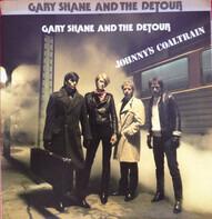Gary Shane And The Detour - Johnny's Coaltrain