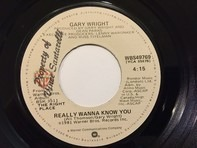 Gary Wright - Really Wanna Know You / More Than A Heartache
