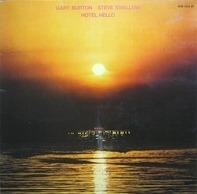 Gary Burton / Steve Swallow - Hotel Hello