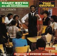 Gary Byrd And The G.B. Experience, Gary Byrd & The G.B. Experience - The Crown (Part 1) / The Crown (Part 2)