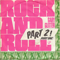 Gary Glitter - rock and roll parts 1 & 2