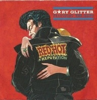 Gary Glitter Featuring The Gang - Red Hot (Reputation)