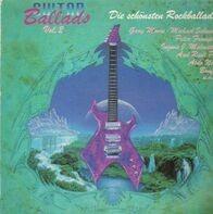 Gary Moore, Peter Frampton,.. - Guitar Ballads Vol. 2 - Die Schönsten Rockballaden