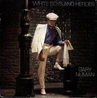 Gary Numan - White Boys And Heroes