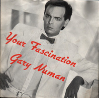 Gary Numan - Your Fascination
