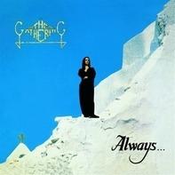 Gathering - Always...
