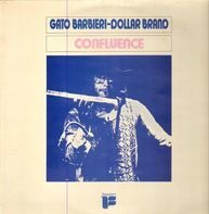 Gato Barbieri - Dollar Brand - Confluence
