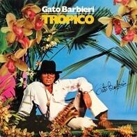 Gato Barbieri - Tropico