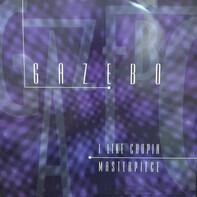 Gazebo - I Like Chopin / Masterpiece