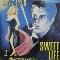 Gazebo - Sweet Life