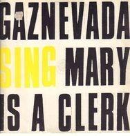 Gaznevada - Mary Is A Clerk