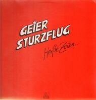 Geier Sturzflug - Heiße Zeiten...