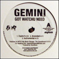 Gemini - Got Watchu Need