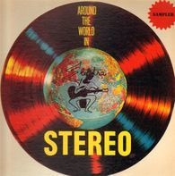 Gene And Francesca,Theodore Bikel a.o. - Around The World In Stereo