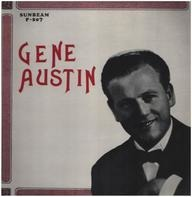 Gene Austin - Old Pals Are The Best Pals