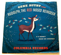 Gene Autry And The Pinafores - Rudolph, The Red-Nosed Reindeer / If It Doesn't Snow On Christmas