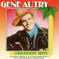 Gene Autry - Greatest Hits