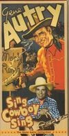 Gene Autry - Sing, Cowboy, Sing!: The Gene Autry Collection