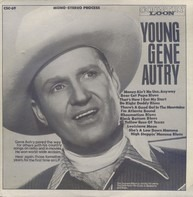 Gene Autry - Young Gene Autry