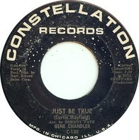 Gene Chandler - Just Be True / A Song Called Soul