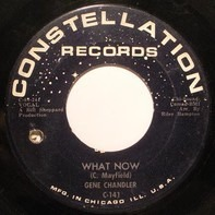 Gene Chandler - What Now