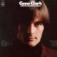 GENE CLARK - Gene Clark with the Gosdin Brothers