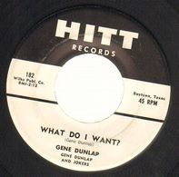 Gene Dunlap And Jokers - What Do I Want?